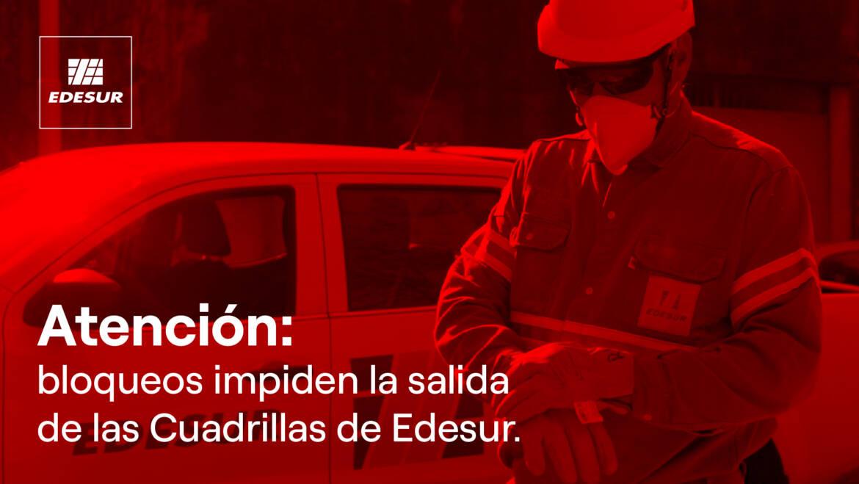 Edesur denuncia bloqueos: impiden salir a las cuadrillas y afecta el servicio